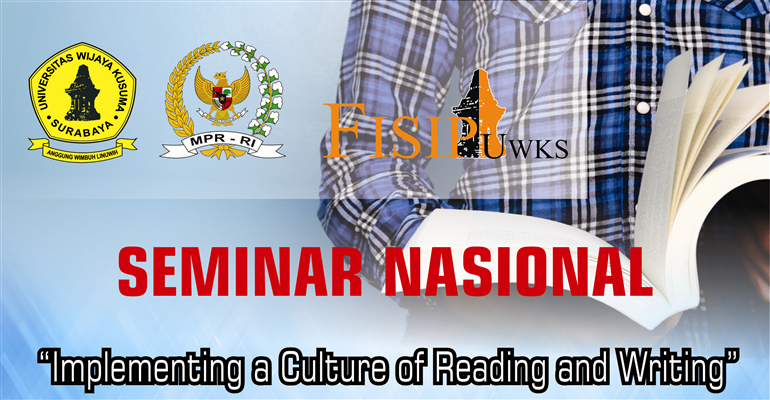 "<a href=artikel.aspx?v=20153811271156470&x=2311>SEMINAR NASIONAL ""Implementing a Culture of Reading and Writing""</a>"